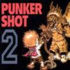 PUNKER SHOT2